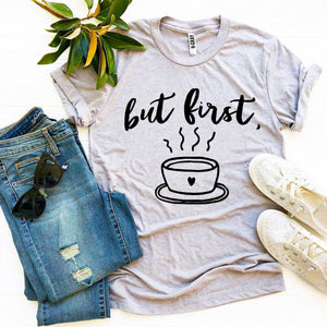 But First Coffee T-shirt-LauraLouCrafted