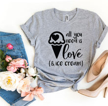 Load image into Gallery viewer, All You Need Is Love And Ice Cream-LauraLouCrafted