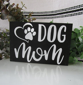 Dog mom wood block sign-LauraLouCrafted