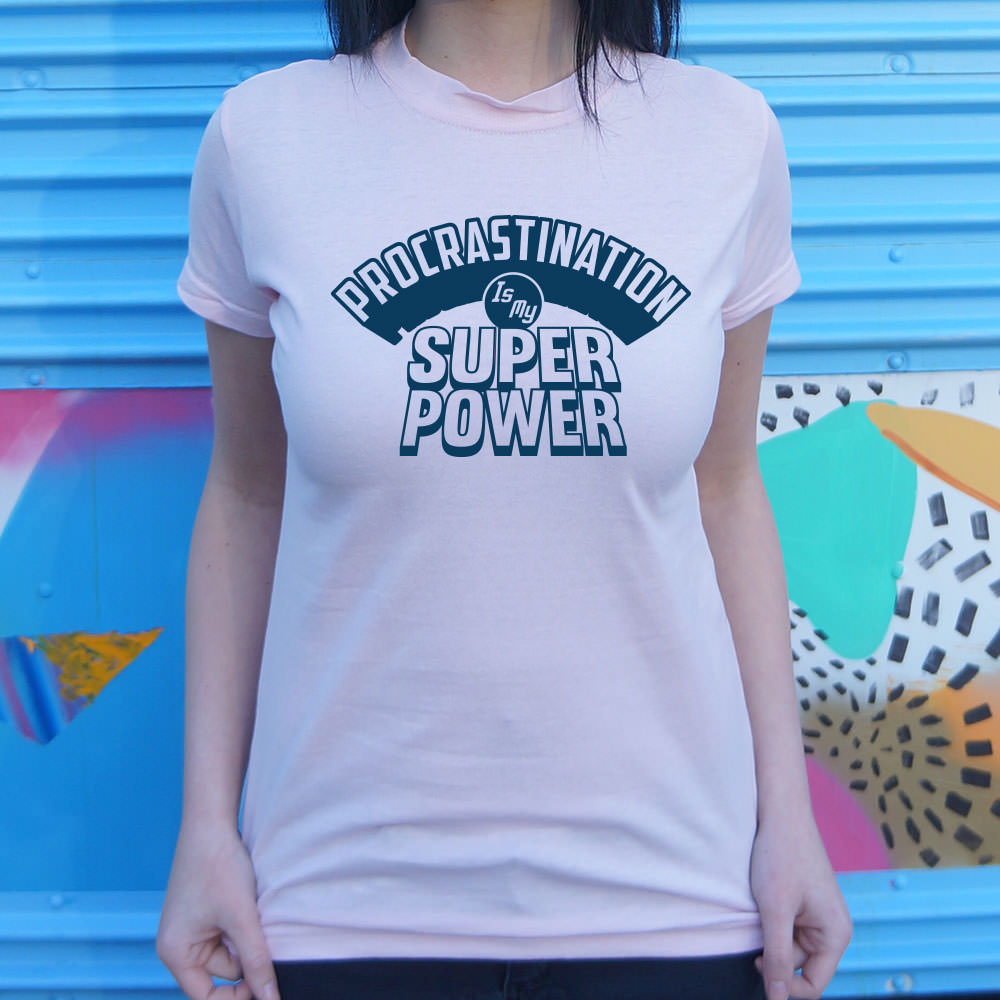 Procrastination Is My Superpower T-Shirt (Ladies)-LauraLouCrafted