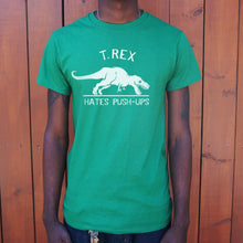 Load image into Gallery viewer, T.Rex Hates Push-Ups T-Shirt (Mens)-LauraLouCrafted