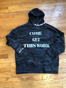 Men Camouflage Come Get This Work Hoodie