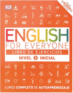 ENGLISH FOR EVERYONE: NIVEL 2 INICIAL