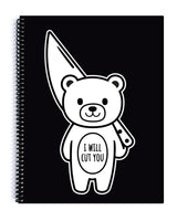 I Will Cut You Mood Bear Spiral Notebook