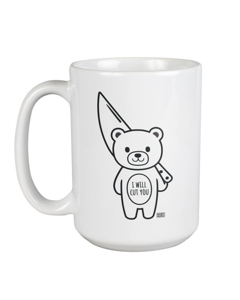 I Will Cut You Mood Bear 15oz Mug