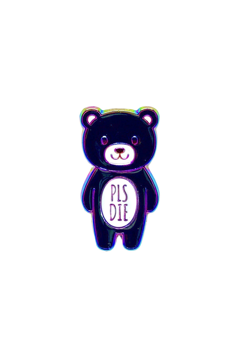 PLS DIE Mood Bear - Rainbow Metal Pin