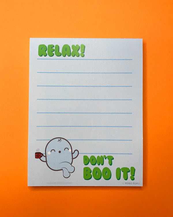 Relax, Don't Boo It Ghost - A2 Memo Pad