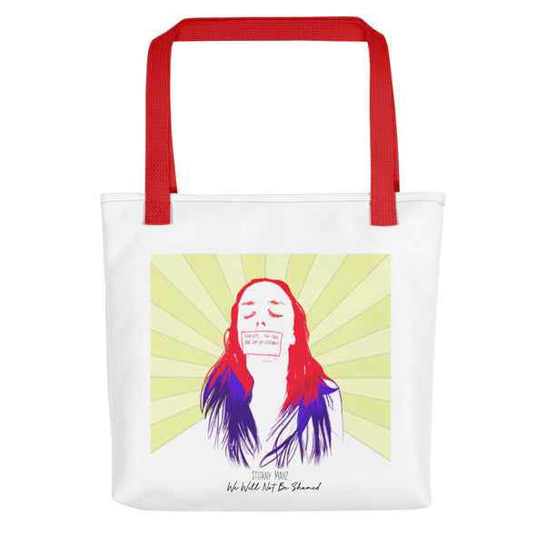 """We Will Not Be Shamed"" Tote bag"
