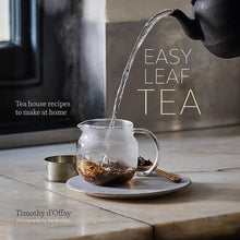 Load image into Gallery viewer, Easy Leaf Tea by Timothy d'Offay