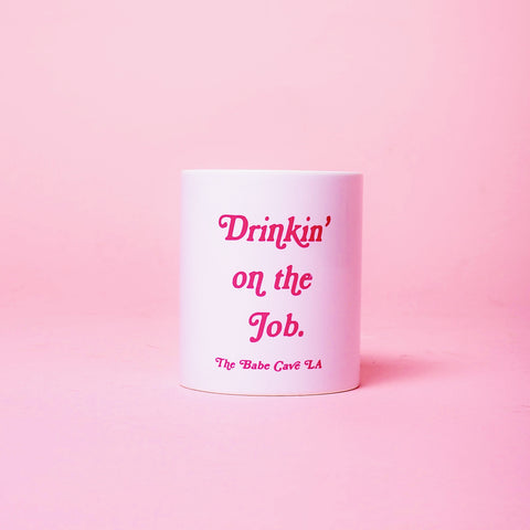The Babe Cave: Drinkin' On The Job Mug