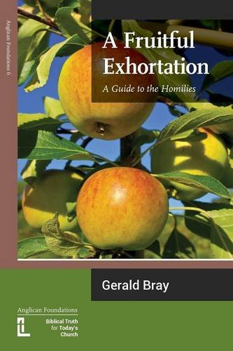 A Fruitful Exhortation: A Guide to the Homilies