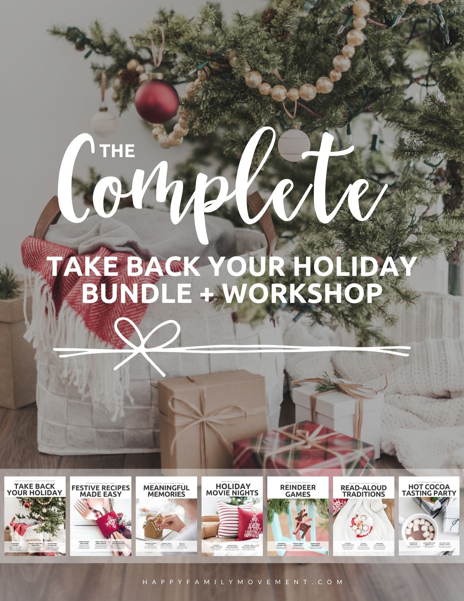 The ULTIMATE Take Back Your Holiday Workshop Bundle