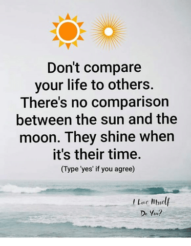 Stop comparing yourself to others