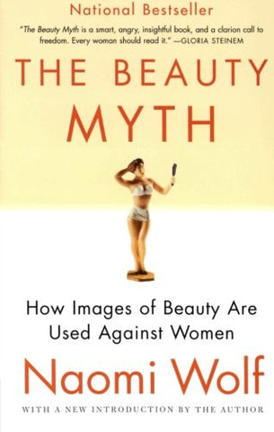 The Beauty Myth: How Images of Beauty Are Used Against Women - Dress Me Good