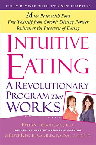 Intuitive Eating: A Revolutionary Program that Works - Dress Me Good