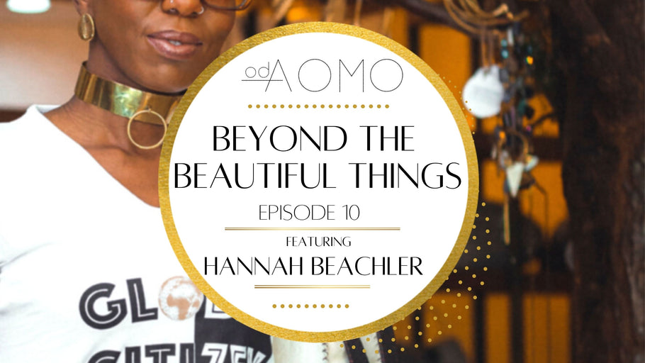 Beyond the Beautiful Things Finale Episode: Featuring Hannah Beachler