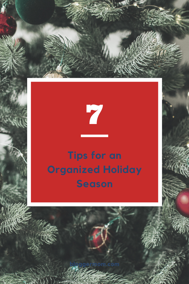 7 Tips for an Organized Holiday Season