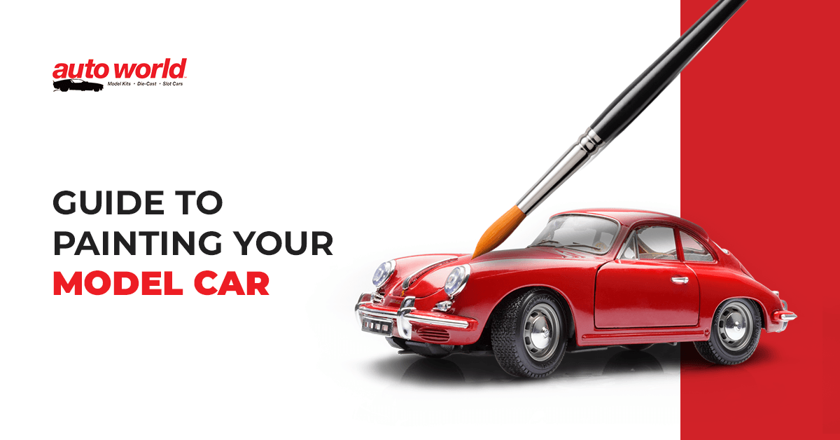 Guide to Painting Your Model Car