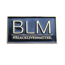 "Load image into Gallery viewer, Black Lives Matter  ""BLM"""