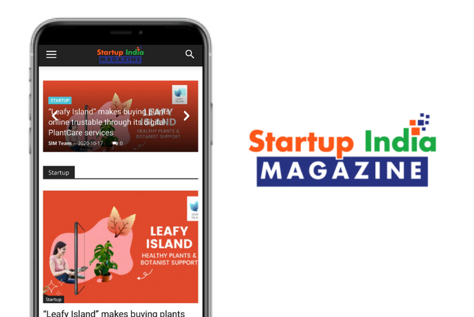 "Startup India Magazine: ""Leafy Island"" makes buying plants online trustable through its digital PlantCare services"