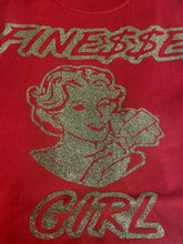 Load image into Gallery viewer, Finesse girl T-shirts