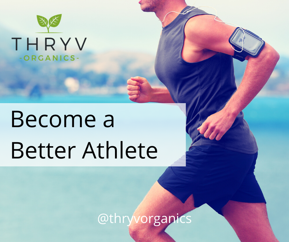 The Supplement that May Make You a Better Athlete Thryv Organics