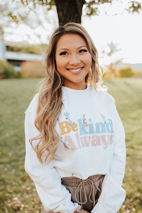 THE BE KIND ALWAYS PULLOVER IN WHITE
