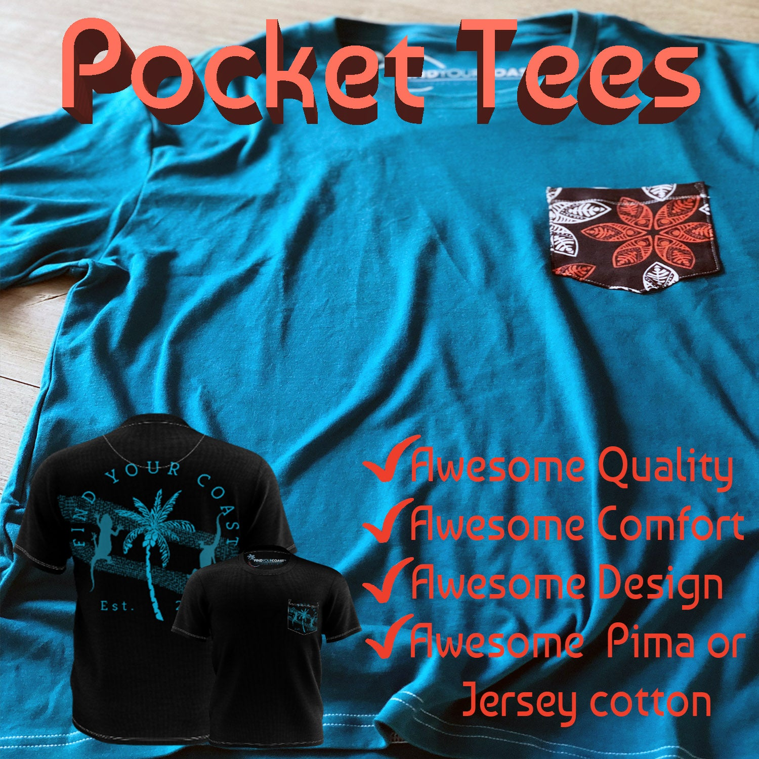 Find Your Coast Pocket Tees