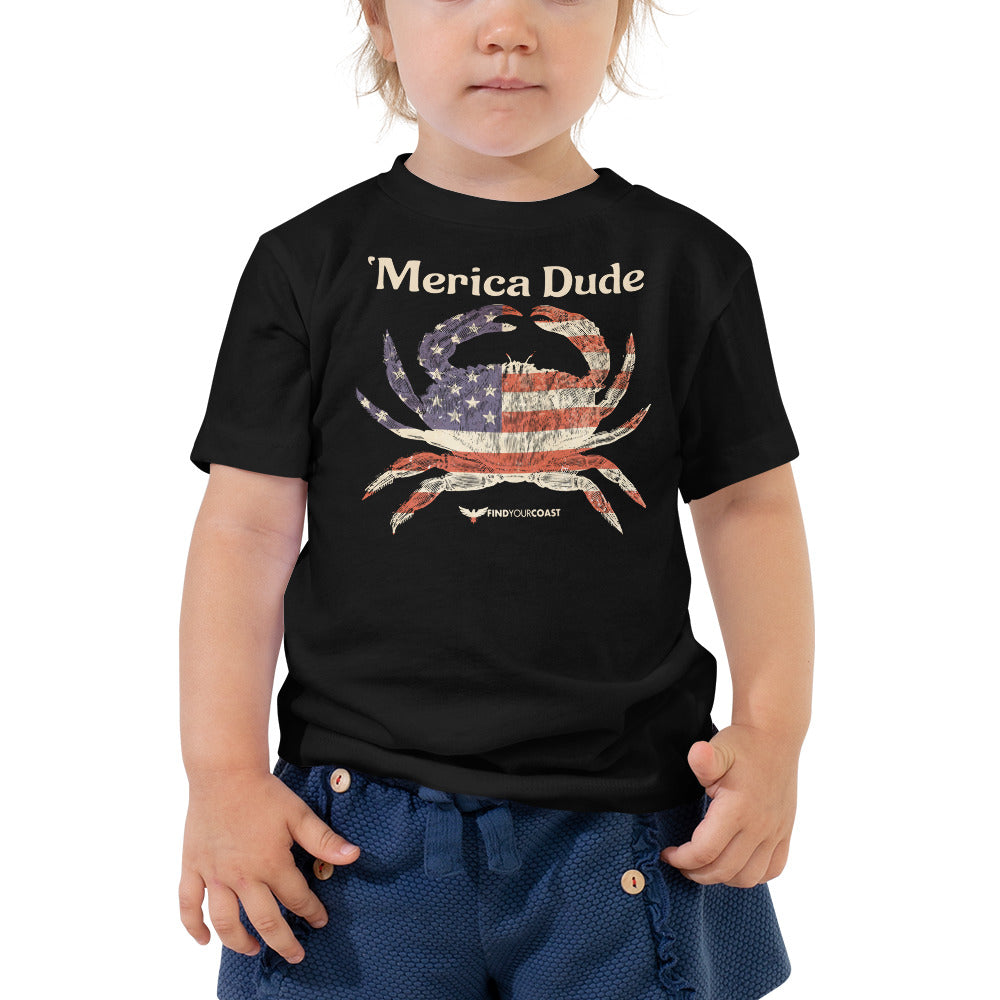 Find Your Coast Merica Dude Toddler Short Sleeve Tee (2T - 5T)