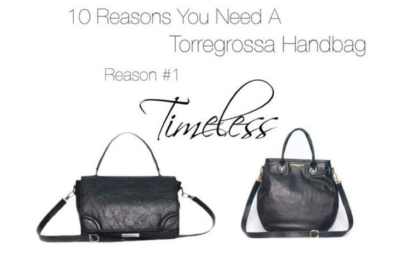 903191ab6f 10 Reasons You Need A Torregrossa Handbag  Reason  1