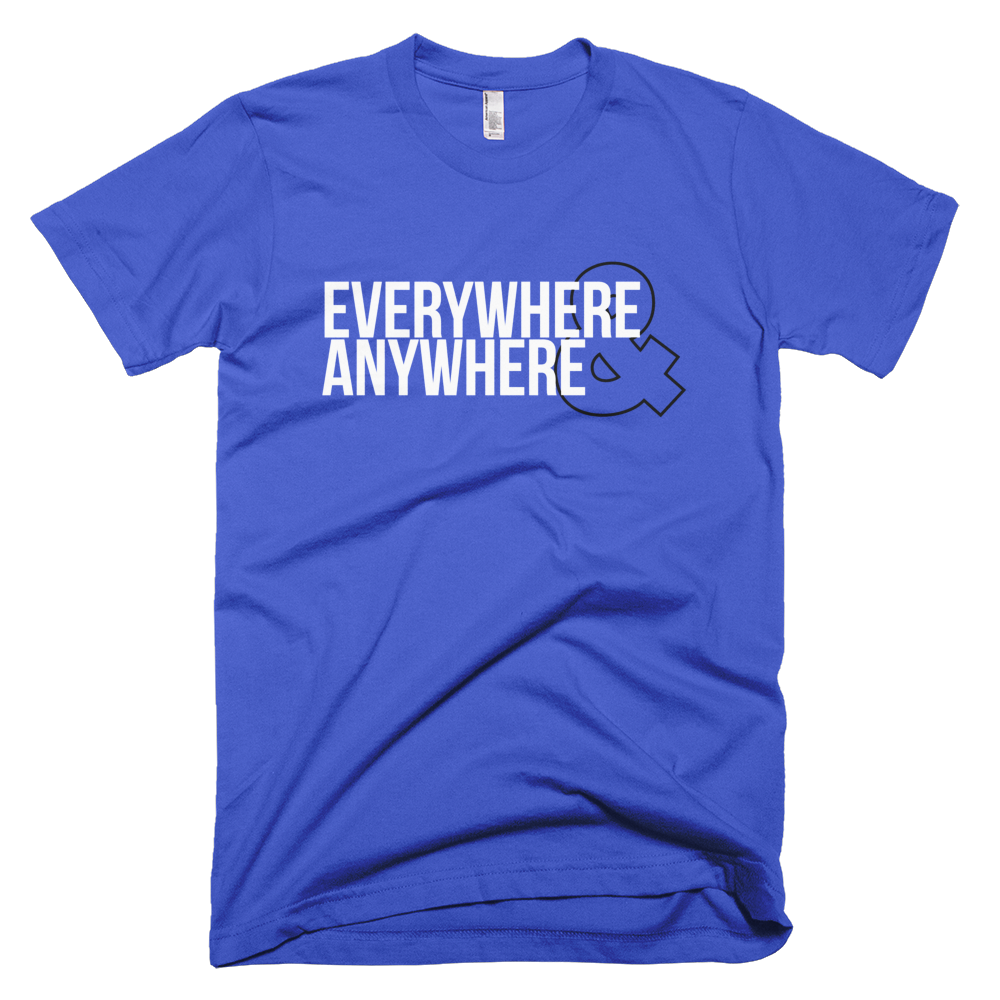 Everywhere and Anywhere - Royal