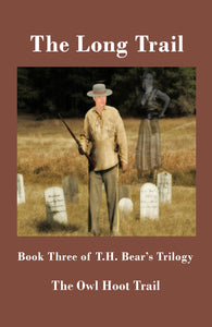 The Long Trail by T.H. Bear