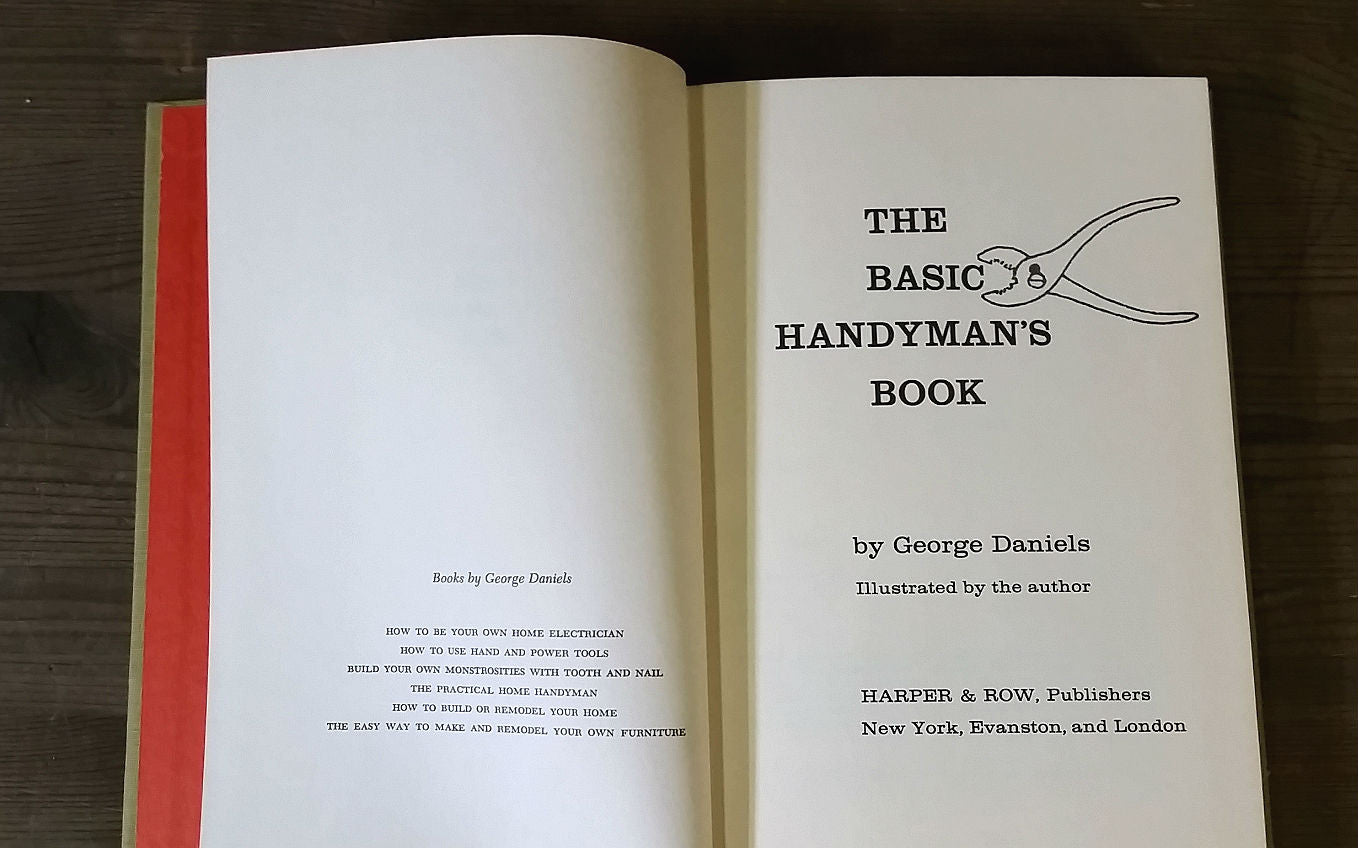The Basic Handyman's Book by George Daniels