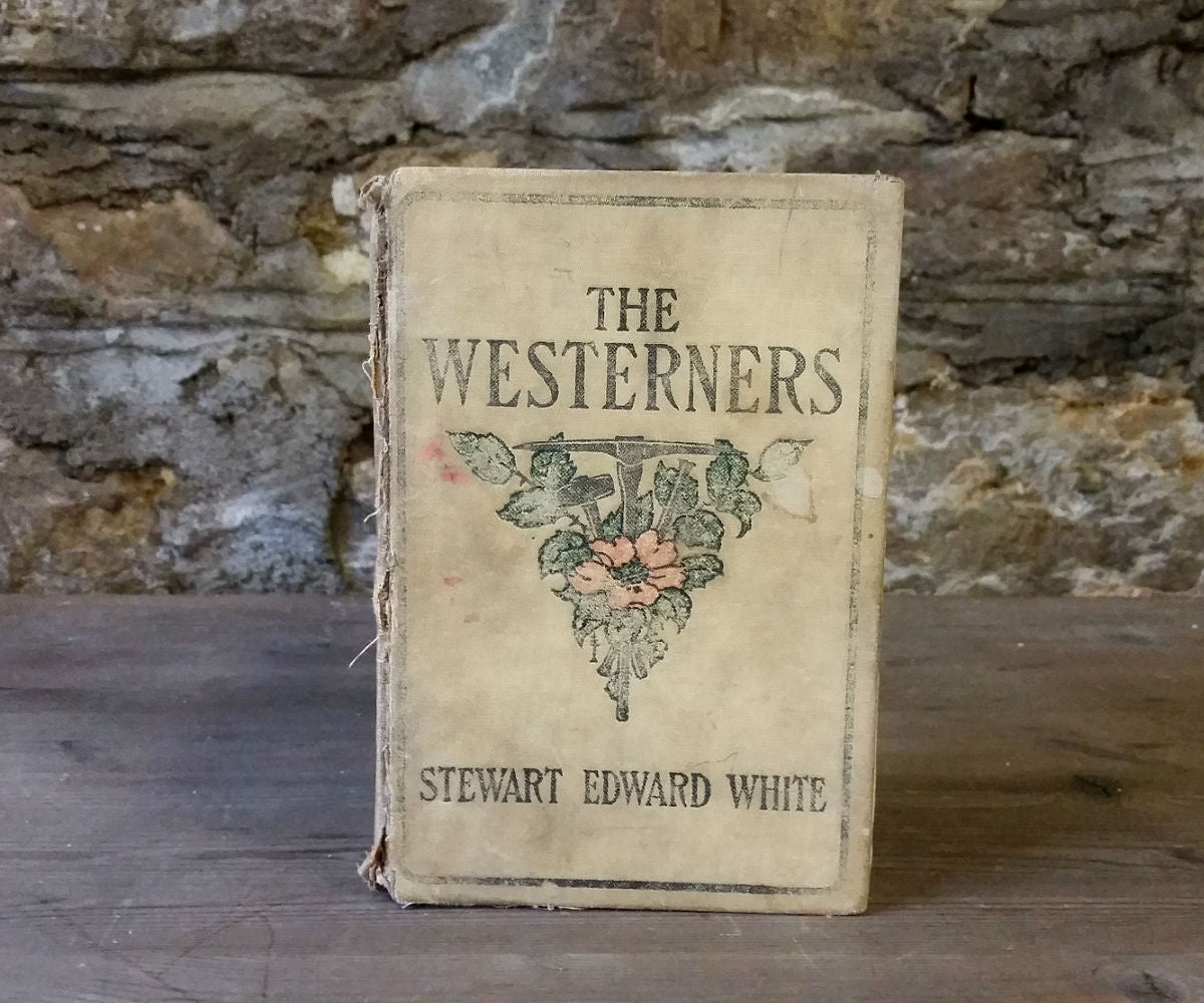 The Westerners by Stewart Edward White