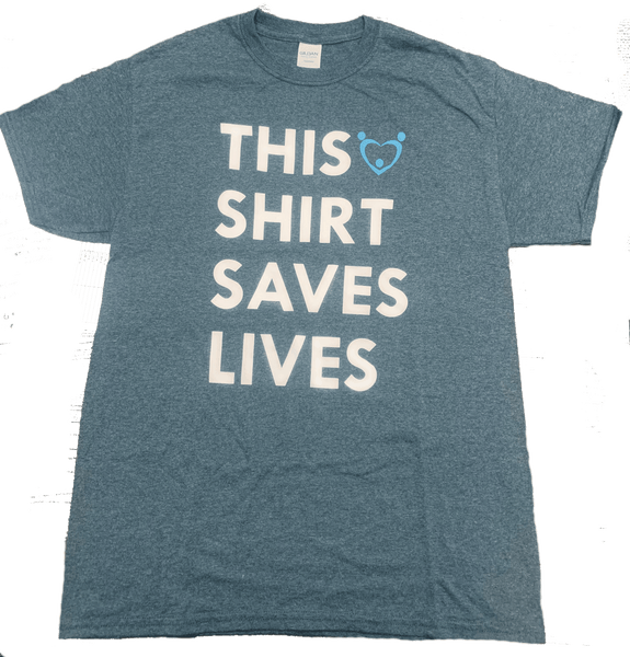 THIS SHIRT SAVES LIVES T-Shirt