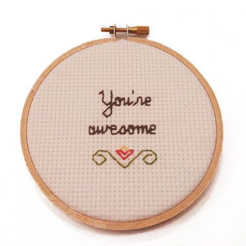 """You're Awesome"" Cross Stitch"