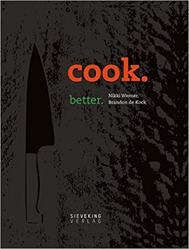 Cook Better: Nikki Werner
