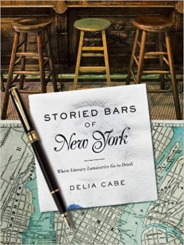 Storied Bars of New York: Where Literary Luminaries Go to Drink - Delia Cabe