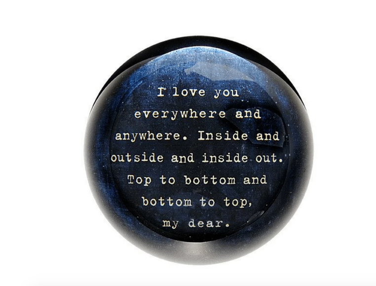 I Love You Everywhere Paperweight