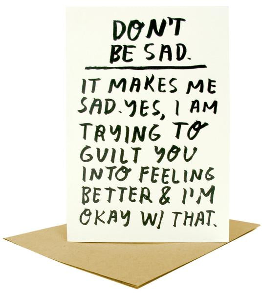 Don't Be Sad Card