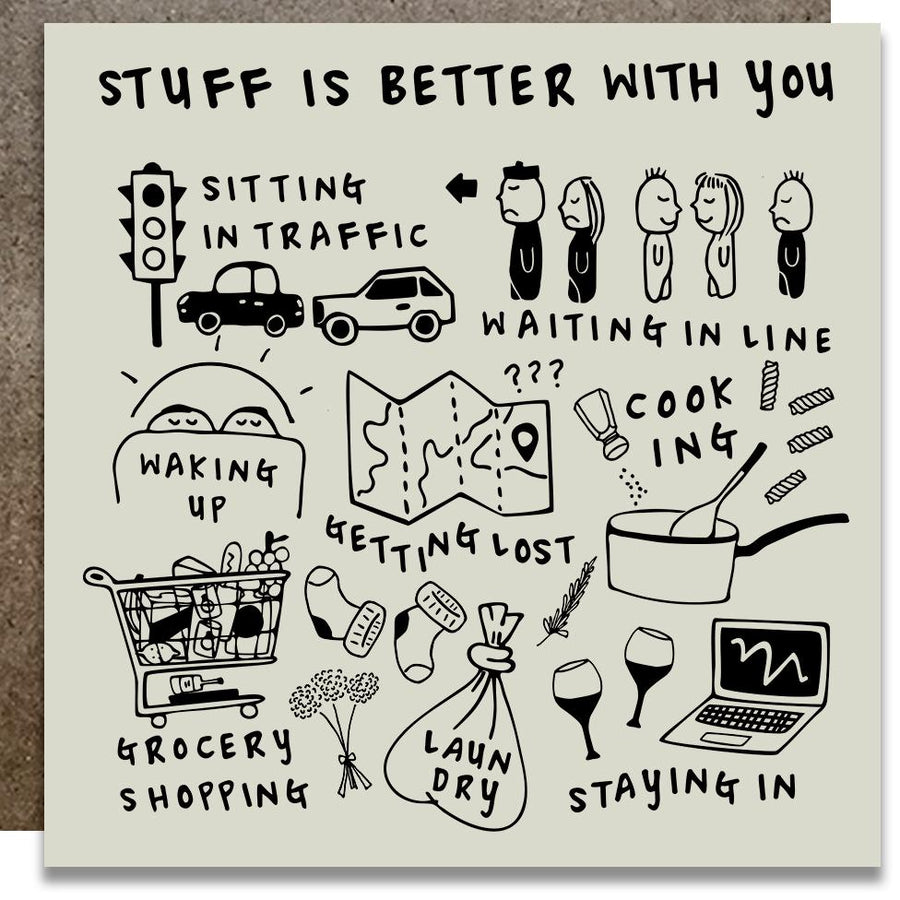 Stuff Is Better With You Letterpress Card