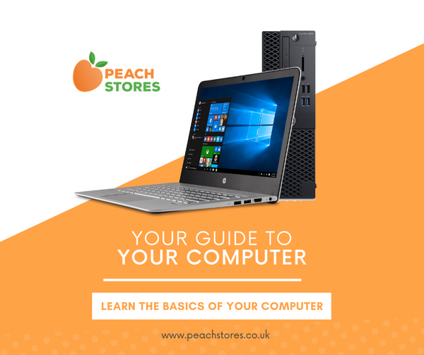 Your Guide to Your Computer - The Absolute Basics
