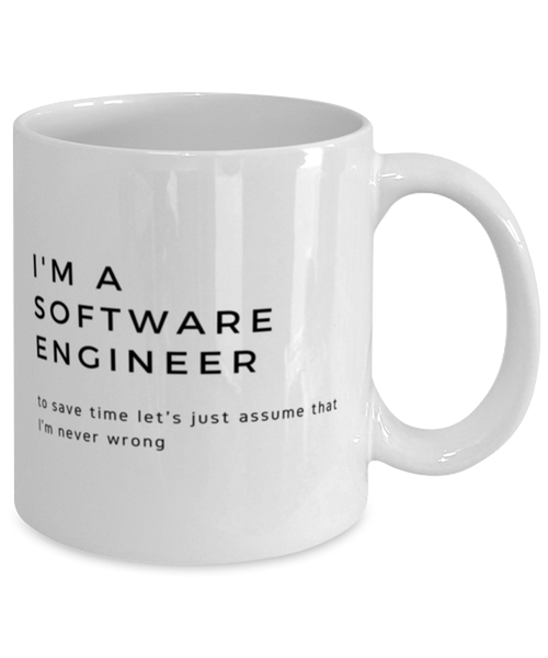 I'm a Software Engineer Coffee Mug