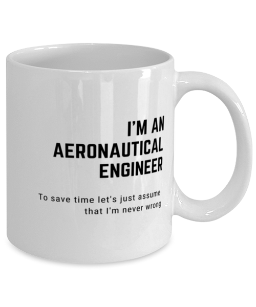 I'm an Aeronautical Engineer Coffee Mug