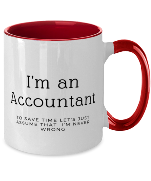 I'm an Accountant Two Tone Red and White Coffee Mug
