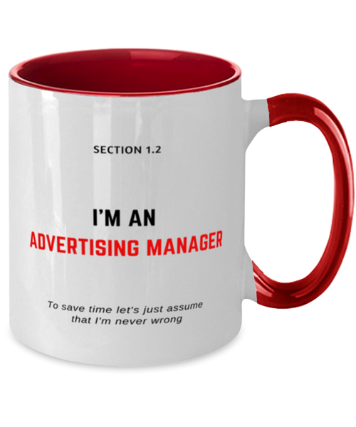 I'm an Advertising Manager Two Tone Red and White Coffee Mug