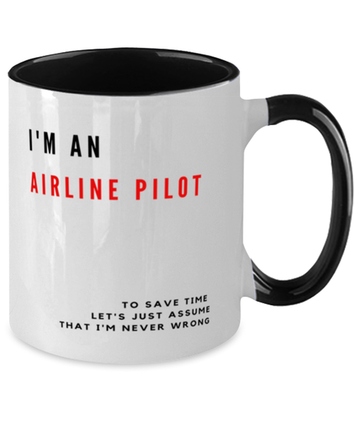 I'm an Airline Pilot Two Tone Black and White Coffee Mug