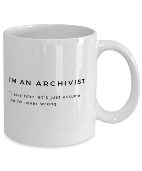 I'm an Archivist Coffee Mug