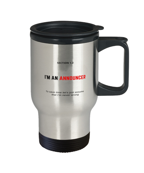I'm an Announcer Travel Mug