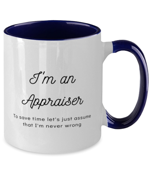 I'm an Appraiser Two Tone Navy and White Coffee Mug